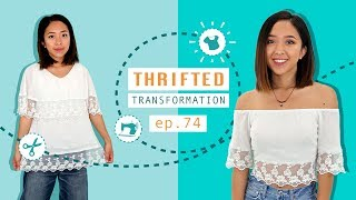 Thrifted Transformations Ep. 74 | DIY Off-Shoulder Top With Lace Detail