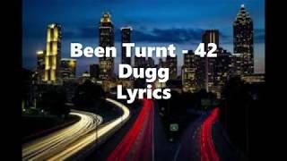 Been Turnt - 42 Dugg (Lyrics)