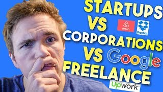 Whats best for you? Startups vs Corporations vs Freelance #grindreel