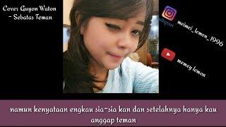 Cover lagu terbaru Guyon Waton - Sebatas Teman (versi cewek) / by:  memey lemon