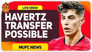 Havertz to Man Utd? Werner To Chelsea! Man Utd Transfer News