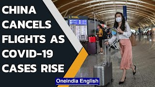 China cancels flights, shuts schools as Covid-19 cases rise   Oneindia News