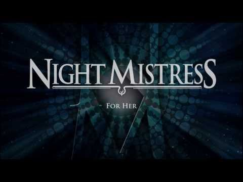 Night Mistress - For Her
