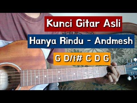 Chord Gitar Hanya Rindu - Andmesh / Kunci Gitar Andmesh Hanya Rindu By Bagusslaw