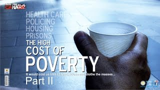 The High Cost of Poverty Pt II - It would be cheaper to solve the problem...