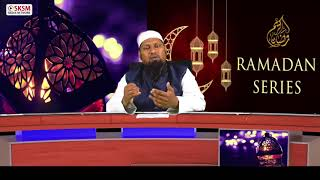 Ramadhan Series Episode 9 | Saqib Saleem Umri |  SKSM Media Network | Mangaluru