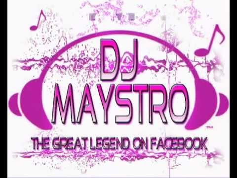 DJ  MAYSTRO