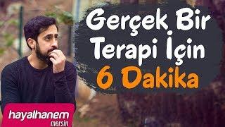 Gerçek Bir Terapi İçin Muhteşem 6 Dakika - Mehmet Yıldız
