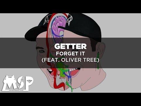 [LYRICS] Getter - Forget It (feat. Oliver Tree) [Traducida al Español]