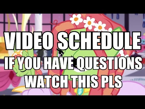 Video schedule as of now