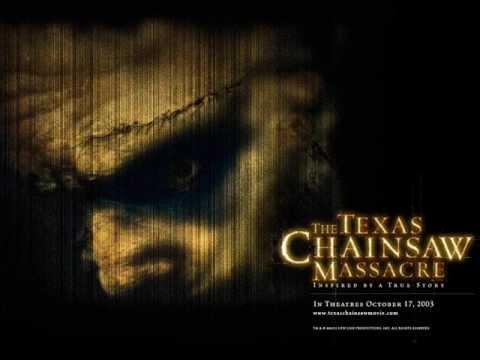 The Texas Chainsaw Massacre 2003 Trailer Music
