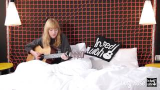 Lucy Rose - Bikes - acoustic for in bed with
