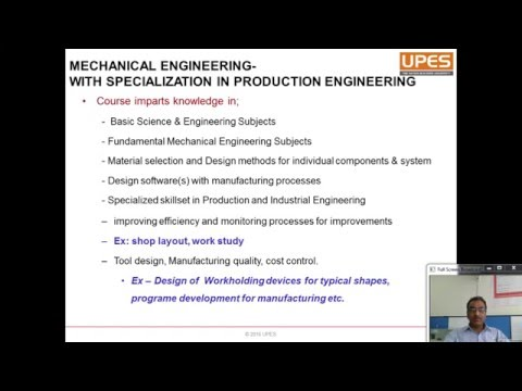 UPES (Mechanical Engineering with specialization in Production Engineering)