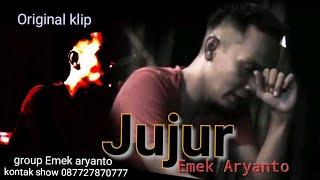 Download lagu JUJUR Original Klip - EMEK ARYANTO