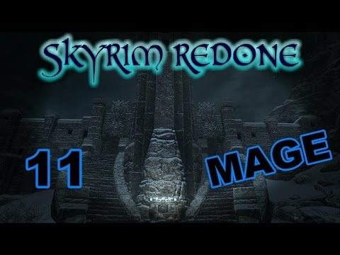 Skyrim [Mage | SkyRe] - Part 11 -- The Dungeon