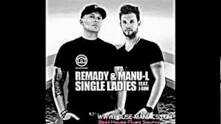 Remady & Manu-L feat. J-Son - Single Ladies + DOWNLOAD