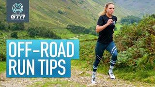 6 Off-Road Run Skills To Master | Trail Running Tips