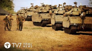Israel deploys a large number of armored forces along the Gaza border - TV7 Israel News 19.10.18