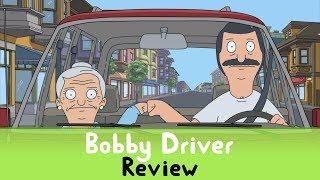 Bob's Burgers S9E06 - 'Bobby Driver' Review