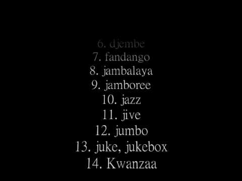 Twenty-one African words within English (and growing, see description box)
