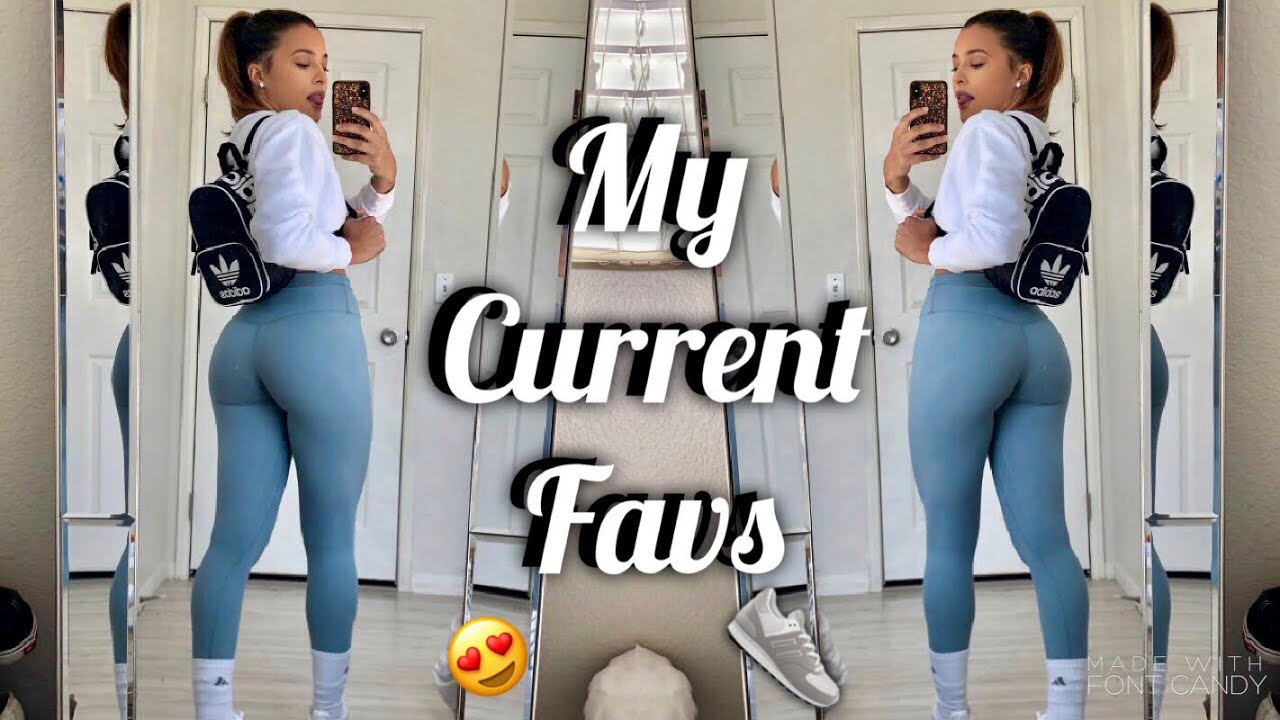 MY CURRENT FAVORITES FITNESS, BEAUTY, AND MORE