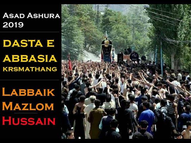 Dasta abbasia krasmathang Asad ashura 2019