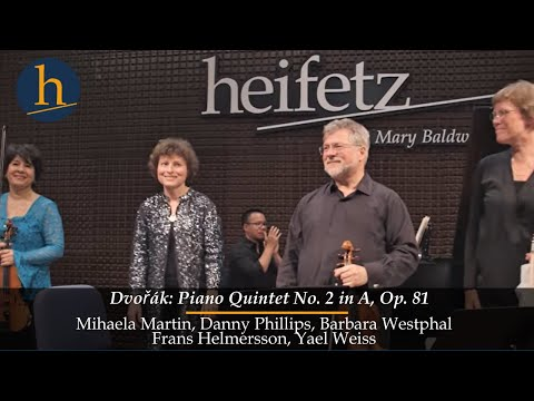 Heifetz 2016: Dvorak | Piano Quintet No. 2 in A, Op. 81 (complete)