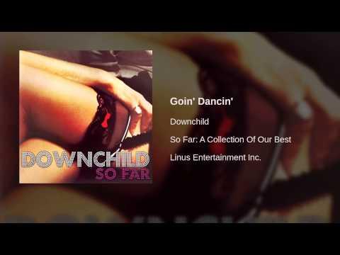 Downchild - Goin' Dancin'