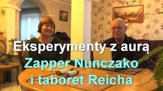 Eksperymenty z aurą - Zapper Nunczako i taboret Reicha