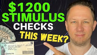 WHOA! $1200 Checks This Week? Second Stimulus Check Update