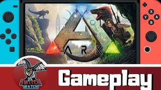 Ark: Survival Evolved Switch Gameplay Handheld & Docked - (Oh dear!)