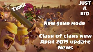 Clash of clans 2019 April update news | Tamil | JUST A KID