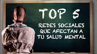 Top 5 Redes Sociales Que Afectan A Tu Salud Mental 🎭