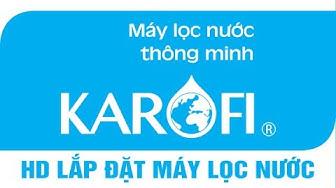 Hướng dẫn lắp đặt máy lọc nước RO Karofi