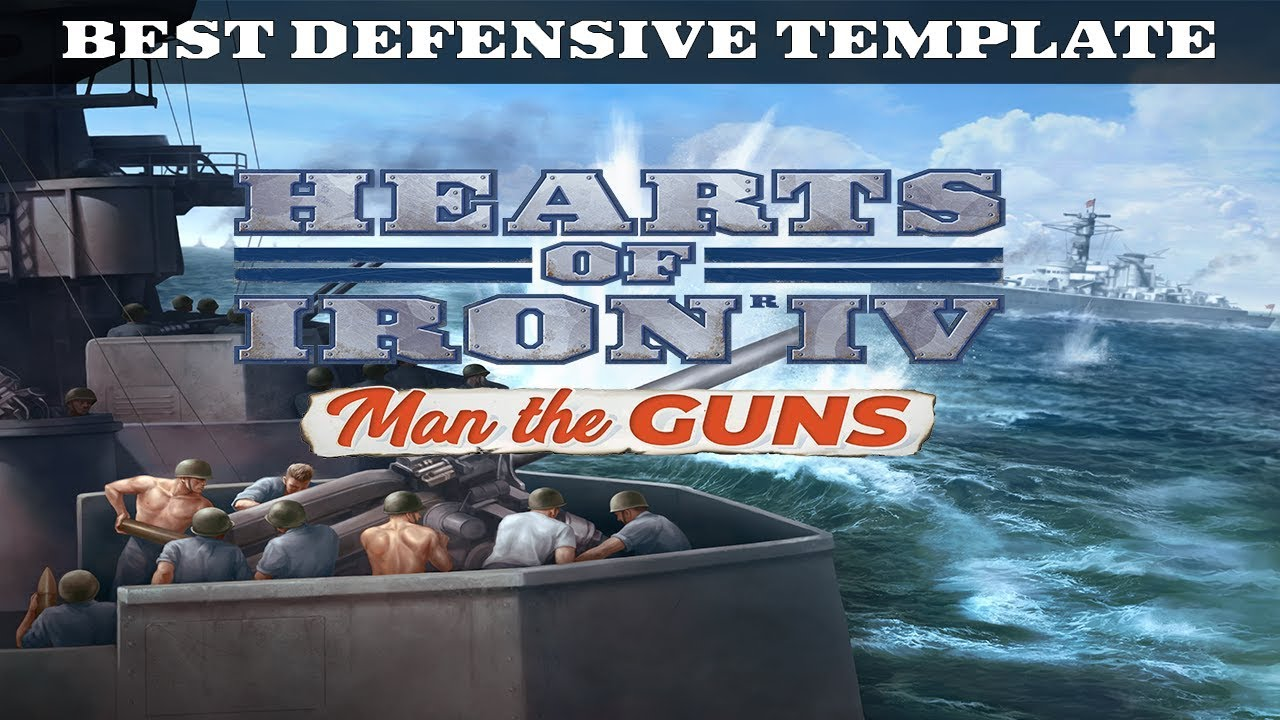 BEST DEFENSIVE TEMPLATE - HOI4: Man the Guns Guide