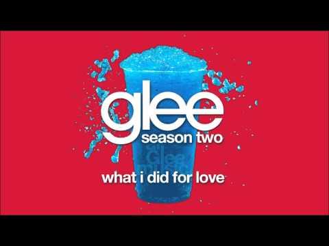 What I Did For Love | Glee [HD FULL STUDIO]