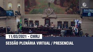 Sessão Plenária Virtual & Presencial - 11.03.2021