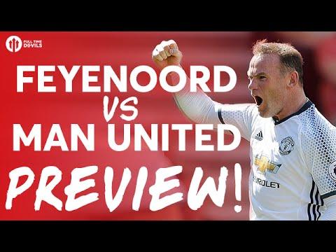 Feyenoord vs Manchester United | PREVIEW
