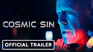 Cosmic Sin: Exclusive Official Trailer (2021) - Bruce Willis, Frank Grillo