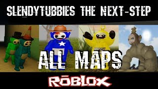 Slendytubbies The Next-Step All Maps By NotScaw [Roblox]