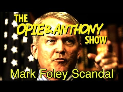 Opie & Anthony: Mark Foley Scandal (10/02-10/03/06)