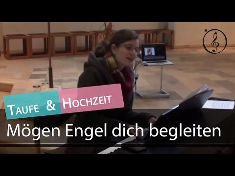 Mögen Engel Dich Begleiten Lied Zur Taufe Tauflied