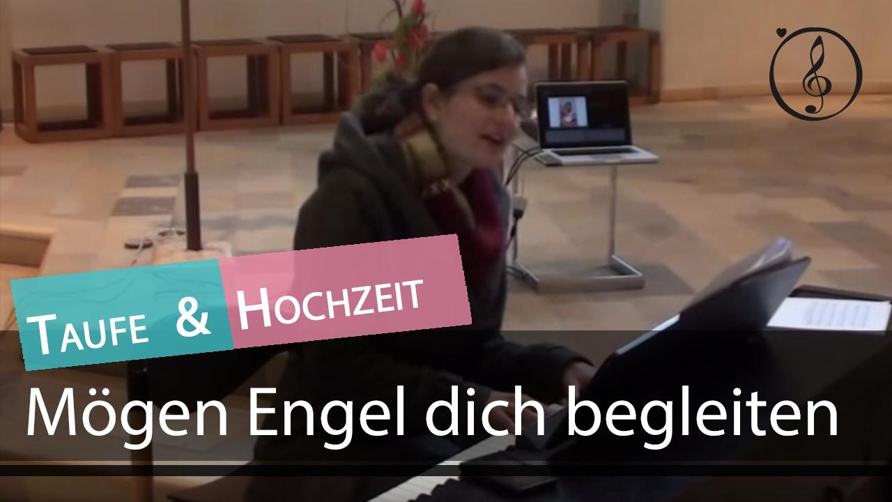 Mögen Engel Dich Begleiten Lied Zur Taufe Tauflied Klaviernoten Playback
