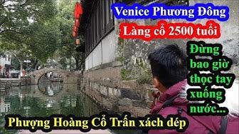 Giải mã khu phố cổ 2500 tuổi được mệnh danh Venice của Phương Đông - Sự thật bất ngờ