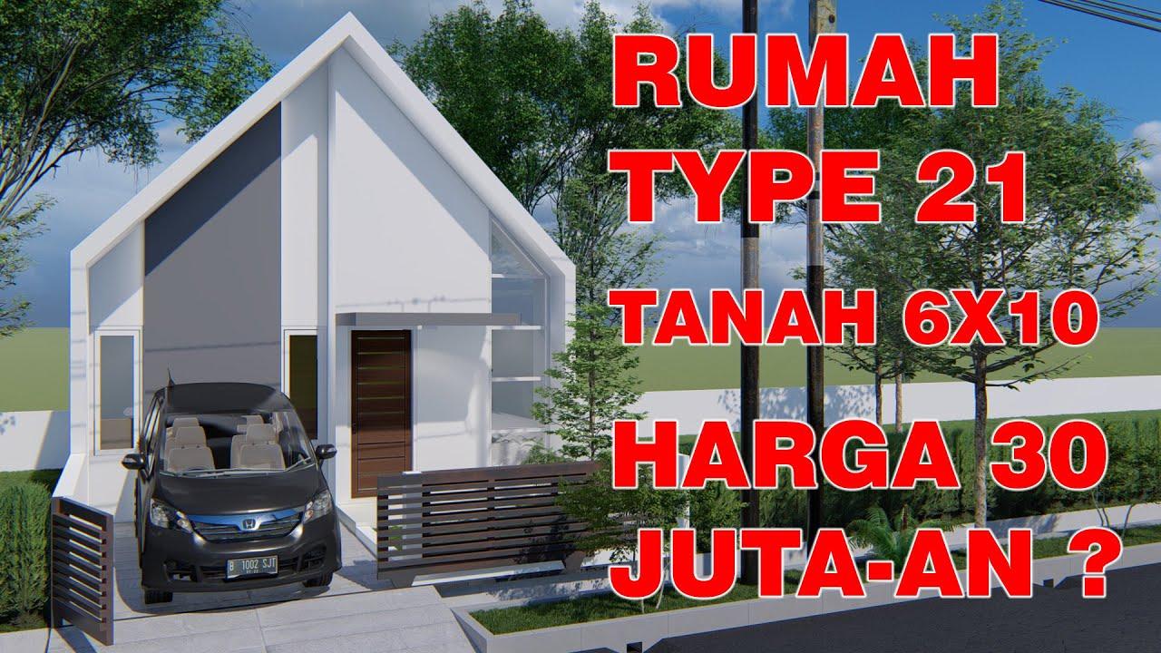 DESAIN RUMAH 30 JUTA-AN TYPE 21 LUAS TANAH 6X10, FULL ...