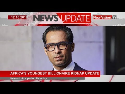 Africa's youngest billionaire kidnap update