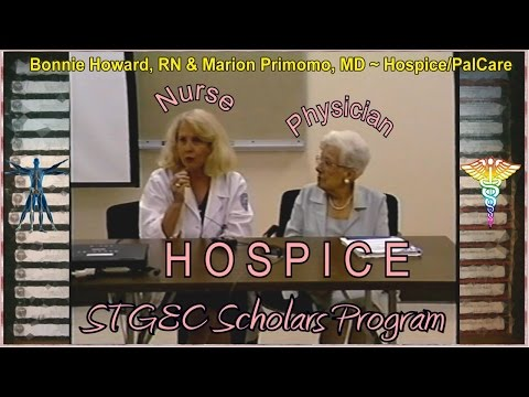STGEC Scholars: RN & MD Takes on Hospice Care (2000)