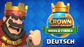 Clash Royale: Crown Championship World Finals 2017