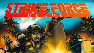 Strike Force Heroes Full Gameplay Walkthrough