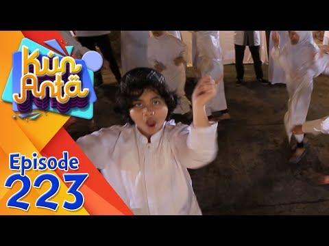 Alhamdulillah! Seru Banget Shooting Film Bareng Pesantren Kun Anta - Kun Anta Eps 223